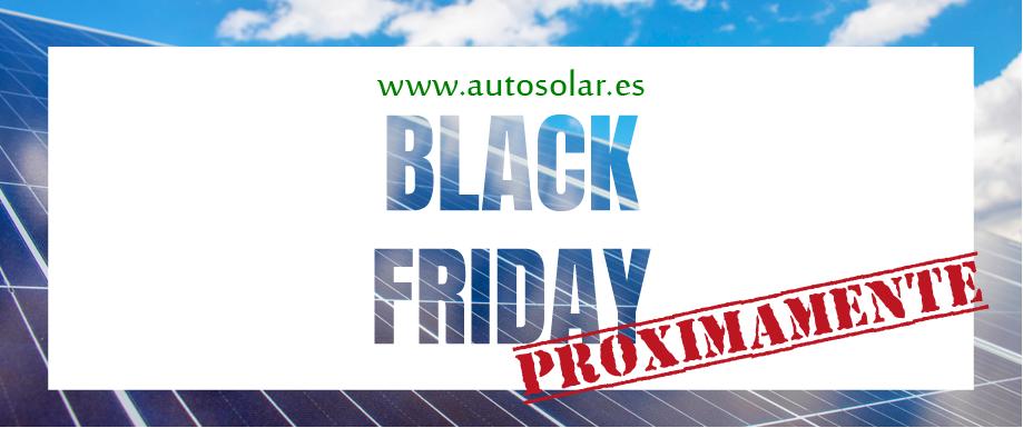 Las ofertas del Black Friday llegan a AutoSolar